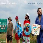 Asculta primul album semnat Dwarf Planet, Richie Pony