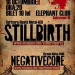 Concert Stillbirth si Negative Core in Elephant Bucuresti