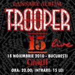 Detalii oficiale despre lansarea primului album live Trooper