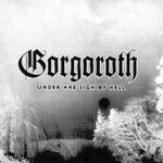 Gorgoroth reediteaza albumul Under The Sign Of Hell