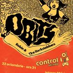 Obits si Robin & The Backstabbers live astazi in Control