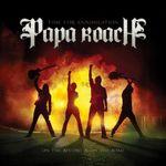 Papa Roach au lansat un nou videoclip: Burn