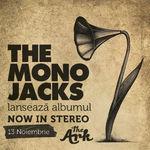 Castiga un album The Mono Jacks si invitatii la concertul de lansare!