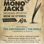 Castigatorii concursului The Mono Jacks. Pe Facebook continua!