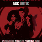 Concert Noblesse Oblige si Arc Gotic in Club Control