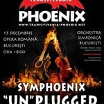 Concert Symphoenix la Opera Nationala Bucuresti