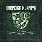 Dropkick Murphys anunta data lansarii noului album