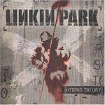 Linkin Park - Hybrid Theory (cronica de album)