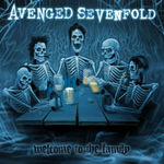 Avenged Sevenfold ocupa locul intai cu Welcome To The Family