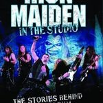 Se lanseaza cartea Iron Maiden: In The Studio