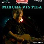 Concert Mircea Vintila in Music Hall Bucuresti
