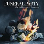 Asculta o noua piesa Funeral Party, Where Did It Go Wrong