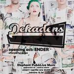 Concert Dekadens in Elephant Pub din Bucuresti