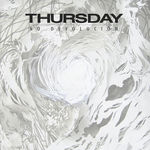 Asculta integral noul album Thursday