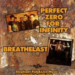 Concert Perfect Zero For Infinity si Breathelast in Elephant