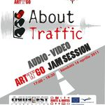 About Traffic: audio-video Ar'n'Go JamSession in Wings Club Bucuresti