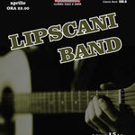Concert Lipscani Band in Music Hall din Bucuresti