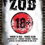 Z.O.B. aniverseaza 18 ani in club Wings