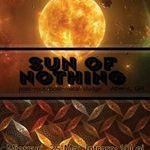 Castiga o invitatie dubla la concertul Sun Of Nothing la Bucuresti