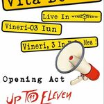 Up To Eleven deschid concertul Vita De Vie din Wings Club