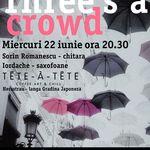 Three's a Crowd cu Sorin Romanescu & iordache in Tete-a-Tete Bucuresti