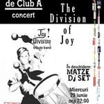 The Division of Joy in Club A din Bucuresti