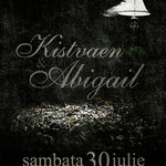 Concert Kistvaen, Abigail si Reckoning sambata in Fabrica