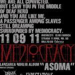 Concert de lansare a noului album Mediocracy in Club Fabrica din Bucuresti