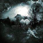 Asculta o noua piesa Ghost Brigade