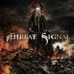Asculta o noua piesa Threat Signal