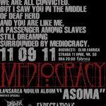 Mediocracy au lansat un nou videoclip: On The Outside