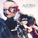 Asculta o noua piesa Aiden, Broken Bones