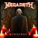 Megadeth - Th1rt3en (cronica de album)