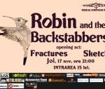 Concert Robin and the Backstabbers in Club Wings Bucuresti