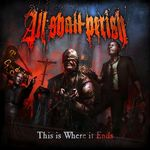 All Shall Perish au lansat un nou videoclip: Royalty Into Exile