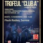 Incepe Trofeul Club A-Avanpost Rock:  Flesh Rodeo si Semne