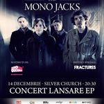 The Mono Jacks lanseaza EP-ul Fortunes in Silver Church