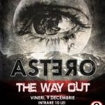 Concert Astero si The Way Out in Underworld Bucuresti
