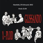 Concert Glissando si X-plod in Ageless Club