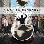 A DAY TO REMEMBER au lansat un videoclip nou: 2nd Sucks
