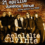 Concert CELELALTE CUVINTE in Jukebox Venue