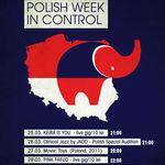 POLISH WEEK in Control Club din Bucuresti