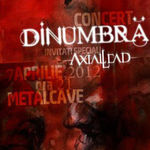 Concert DINUMBRA si AXIAL LEAD in club Metalcave Constanta