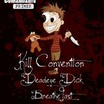 Concert KILL CONVENTION, DEADEYE DICK si BREATHELAST in El Comandante Primer
