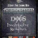 Thunderstorm, Nexus si Highlight Kenosis canta diseara in Live Metal Club