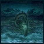 Asculta integral noul album IN MOURNING
