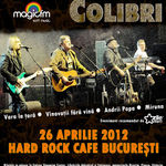 Pasarea Colibri in Hard Rock Cafe: se pun in vanzare si bilete fara loc