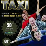 TAXI in concert joi, 17 mai, la Hard Rock Cafe
