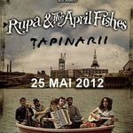 Concert RUPA AND THE APRIL FISHES si TAPINARII in Hard Rock Cafe Bucuresti