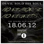 Vezi noul videoclip Devil Sold His Soul, No Remorse No Regrets (download gratuit)